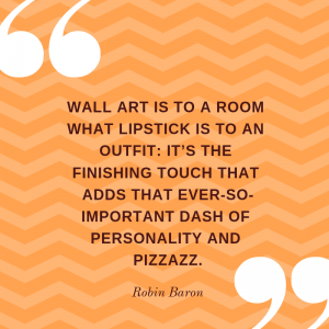 Quote from Robin Baron Wall Art Expert
