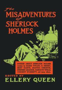 Misadventures of Sherlock Holmes (E. Queen)