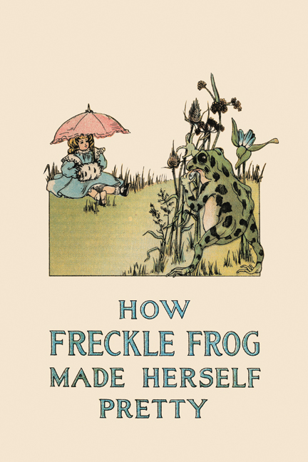 Pretty Book Cover Art : How freckle frog made herself pretty charlotte b herr