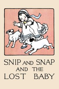 snip and snap and the lost baby