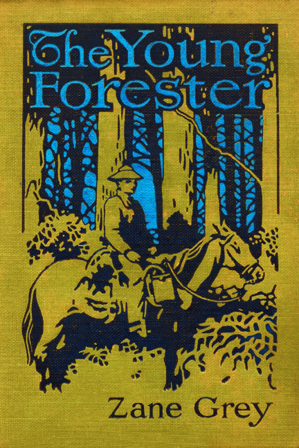 the young forester zane grey