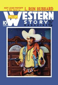 Western Story Magazine: Hot Lead Payoff