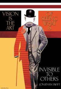 Vision is the Art of Seeing Art Print