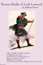 Bonnie Banks of Loch Lomond Robert Burns